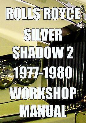 rolls royce silver shadow workshop manual