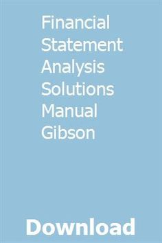 financial statement analysis solution manual pdf